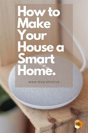 How to Make Your House a Smart Home